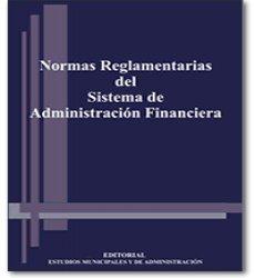 Normas Reglamentarias del Sistema de Administracion Financiera