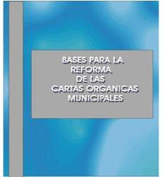 Bases para la Reforma de las Cartas Orgánicas Municipales