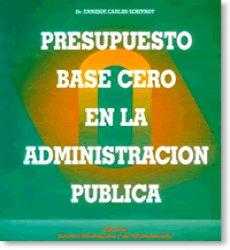 Presupuesto Base Cero en la Administración Pública